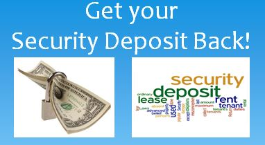 Get your Security Deposit Back!